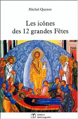 Les icônes des 12 grandes fêtes