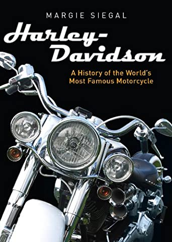 Harley-Davidson: A History of the World's Most Famous Motorcycle (Shire