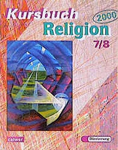 Kursbuch Religion 2000, 7./8. Schuljahr