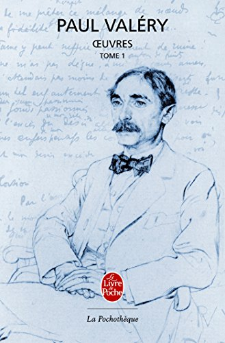 Oeuvres, Tome 1 par Paul Valéry