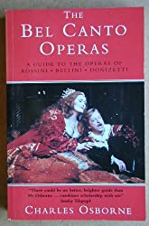 The Bel Canto Operas