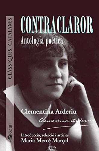 Contraclaror. Antologia Poètica (Clàssiques catalanes)