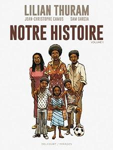 vignette de 'Notre histoire n° 1<br /> Notre histoire - 1 (Jean-Christophe CAMUS)'