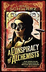 A Conspiracy of Alchemists: Chronicles of Light and Shadow (Chronicles of Light & Shadow 1)