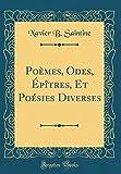 Telecharger Livres Poemes Odes Epitres Et Poesies Diverses Classic Reprint (PDF,EPUB,MOBI) gratuits en Francaise