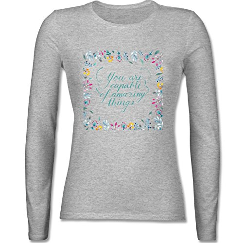 Statement Shirts - You are capable of amazing things - tailliertes  Longsleeve / langärmeliges T-