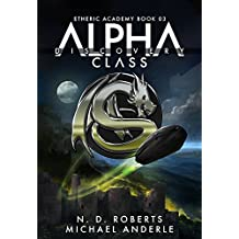 Alpha Class - Discovery: A Kurtherian Gambit Series (The Etheric Academy Book 3) (English Edition)