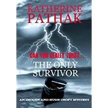 The Only Survivor (The Imogen and Hugh Croft Mysteries Book 2)
