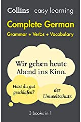 Easy Learning German Complete Grammar, Verbs and Vocabulary (3 books in 1) (Collins Easy Learning German) Paperback