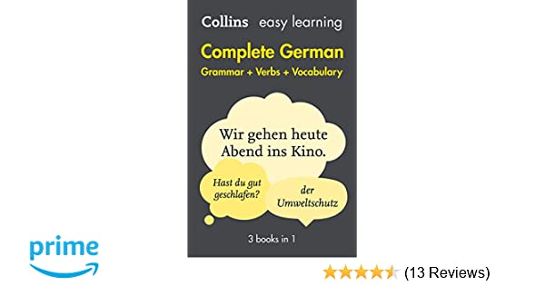 easy learning complete german grammar verbs and vocabulary 3 books in 1 collins easy learning german amazon de collins dictionaries ba cher