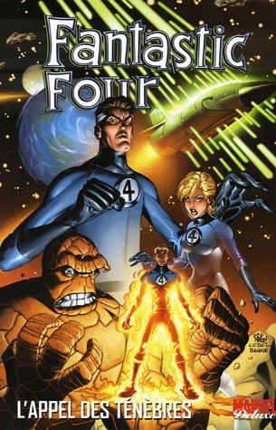 Fantastic Four, Tome 1 : L'appel des ténèbres