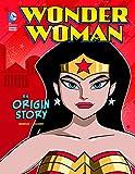 Wonder Woman: An Origin Story