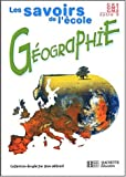 Géographie, cycle 3 CE2-CM1-CM2 (Livre de l'élève)
