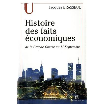 Histoire des faits économiques : de la Grande Guerre au 11 septembre