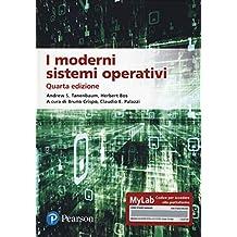 I moderni sistemi operativi. Ediz. MyLab. Con aggiornamento online
