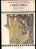 I miti greci opera completa 3 volumi