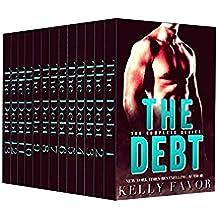 The Debt: The Complete Series (An Alpha Billionaire Romance) (English Edition)