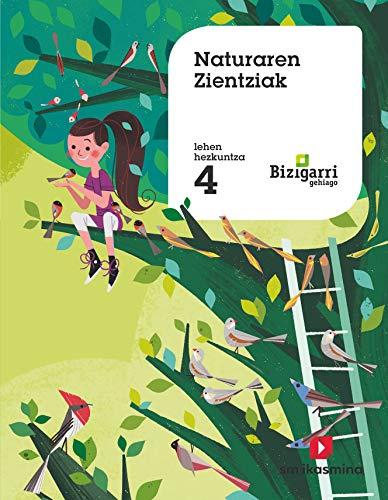 Naturaren Zientziak. 4 Lehen Hezkuntza. Bizigarri Gehiago