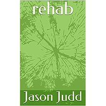 rehab (English Edition)