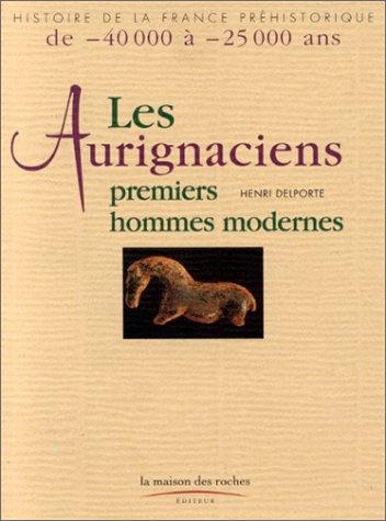 Aurignaciens (les)