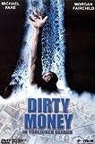 Dirty Money - In tödlicher Gefahr