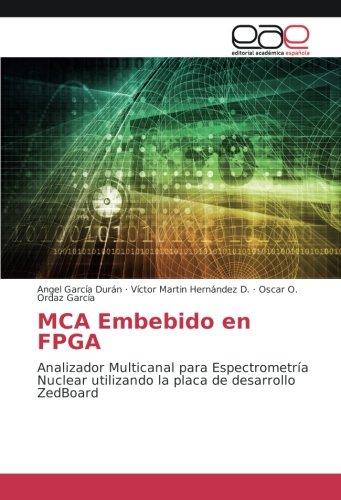 MCA Embebido en FPGA: Analizador Multicanal para Espectrometría Nuclear utilizando la placa de desarrollo ZedBoard