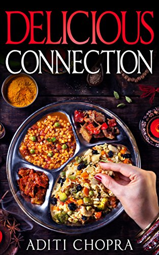 ebook: Delicious Connection (Kismat Series) (B01694Y4MK)