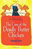 The Case of the Deadly Butter Chicken (Vish Puri 3) by Hall, Tarquin (2013) Paperback