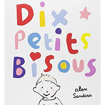 Dix petits bisous
