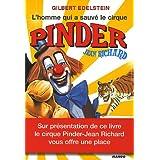 L'homme qui a sauvé le cirque Pinder Jean Richard