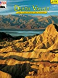 Death Valley (Discover America: National Parks: The Story Behind the Scenery)