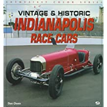 Vintage and Historic Indianapolis Race Cars (Enthusiast Color)