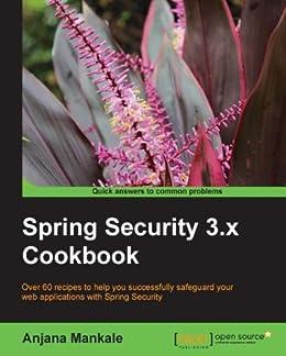 Spring Security 3.x Cookbook von [Mankale, Anjana]