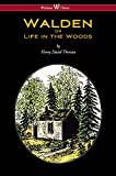 WALDEN or Life in the Woods (Wisehouse Classics Edition) (English Edition)