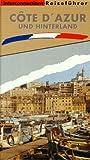 Interconnections Reiseführer, Cote d' Azur und Hinterland -