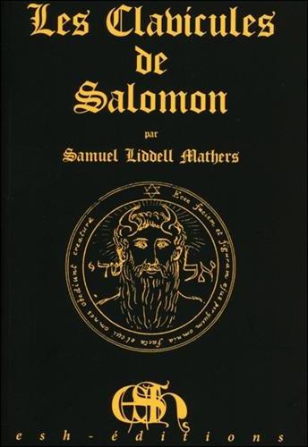 Les clavicules de Salomon : Clavicula Salomonis