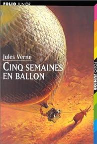 Cinco Semanas en Globo par Julio Verne