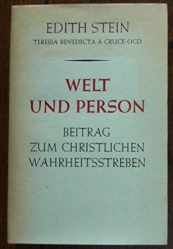 Welt und Person (Edith Steins Werke, Band 6)