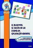 El Bullying se gesta en la etapa de Educación Infantil (Biblioteca AMEI-WAECE)