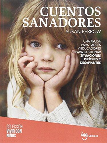 Cuentos sanadores (Vivir con niños) por Susan Perrow