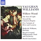Vaughan Williams - Willow-Wood [ NAXOS 8.557798]