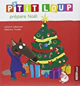 Ptit Loup prépare Noël