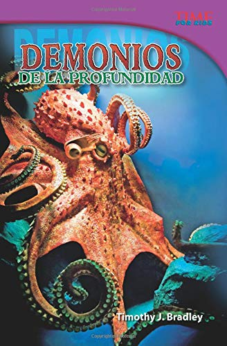 Demonios de la profundidad (Demons of the Deep) (Spanish Version) (Time for Kids Nonfiction Readers) por Timothy J. Bradley