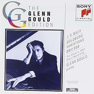 The Glenn Gould Edition - Bach: Goldberg Variations