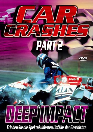 Car Crashes 2 - Deep Impact