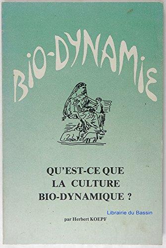 Qu'est-ce que la culture bio-dynamique ? par Herbert H. Koepf