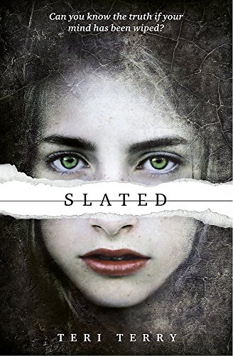 Slated: Book 1: 1/3 (SLATED Trilogy) por Teri Terry
