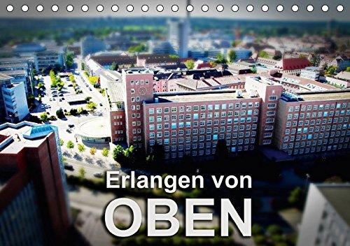 Erlangen von oben (Tischkalender 2017 DIN A5 quer): (Monatskalender, 14 Seiten )