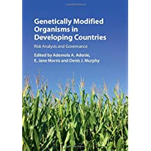 Genetically Modified Organisms in Developing Countries: Risk Analysis and Governance