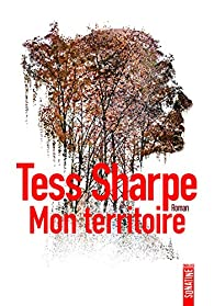 Mon territoire par Tess Sharpe